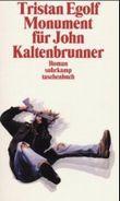 Monument für John Kaltenbrunner
