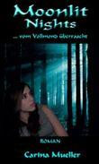 Moonlit Nights - Vom Vollmond überrascht