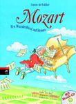 Mozart, ein Wunderkind auf Reisen