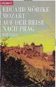 Mozart auf der Reise nach Prag. Ansichten einer Reise.