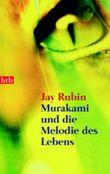 Murakami und die Melodie des Lebens