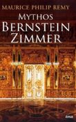 Mythos Bernsteinzimmer