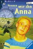 Nennen wir ihn Anna