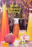 Neue Apfelessig-Rezepte