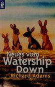 Neues vom Watership Down