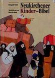 Neukirchener Kinder- Bibel
