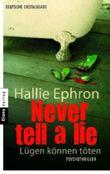 Never tell a lie - Lügen können töten