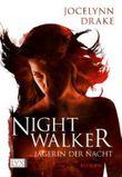 Nightwalker - Jägerin der Nacht