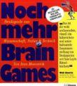 Noch mehr Brain Games