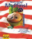 Noch mehr Muffins!