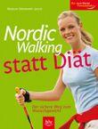 Nordic Walking statt Diät