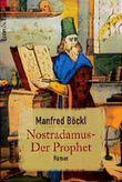 Nostradamus, Der Prophet