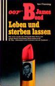 Nullnullsieben James Bond - Leben und sterben lassen