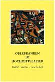 Oberfranken im Hochmittelalter