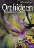 Orchideen. Für Wohnraum und Büro