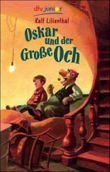 Oskar und der Große Och