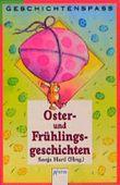 Ostergeschichten und Frühlingsgeschichten