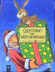 Ostermann und Weihnachtshase