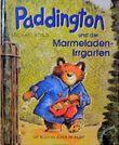 Paddington und der Marmeladen-Irrgarten