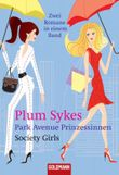 Park Avenue Prinzessinnen /Society Girls