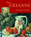 Paul Cezanne - Ein Leben für die Malerei