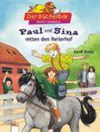 Paul und Sina retten den Reiterhof