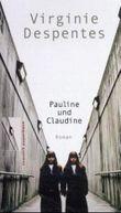 Pauline und Claudine