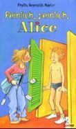 Peinlich, peinlich, Alice