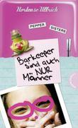 Pepper Sisters – Barkeeper sind auch nur Männer