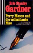 Perry Mason und die vollschlanke Nixe