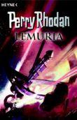 Perry Rhodan - Lemuria