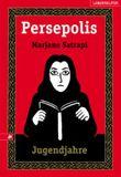 Persepolis - Jugendjahre
