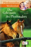 Pferdeparadies Weidenhof - Band 10