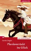 Pferdeverrückt ins Glück