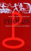 Pholus - Wandler zwischen Saturn und Neptun