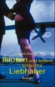 Piloten und andere schlechte Liebhaber