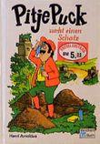 Pitje Puck sucht einen Schatz