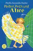 Pleiten, Pech und Alice