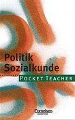 Pocket Teacher - Sekundarstufe I / Politik und Sozialkunde