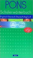 PONS Schülerwörterbuch Englisch. Englisch - Deutsch / Deutsch - Englisch