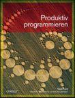 Produktiv programmieren
