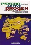 Psychoaktive Drogen weltweit