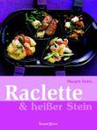 Raclette & heißer Stein