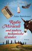 Radio Miracoli und andere italienische Wunder