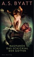 Ragnarök: Das Schicksal der Götter