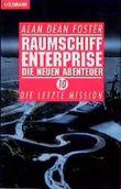 Raumschiff Enterprise: Die neuen Abenteuer 10 - Die letzte Mission
