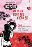 Rebella - Von wegen Licht aus, Augen zu!
