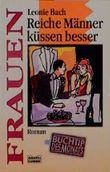 Reiche Männer küssen besser