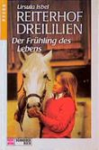 Reiterhof Dreililien, Bd.3, Frühling des Lebens