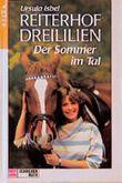 Reiterhof Dreililien, Bd.4, Der Sommer im Tal